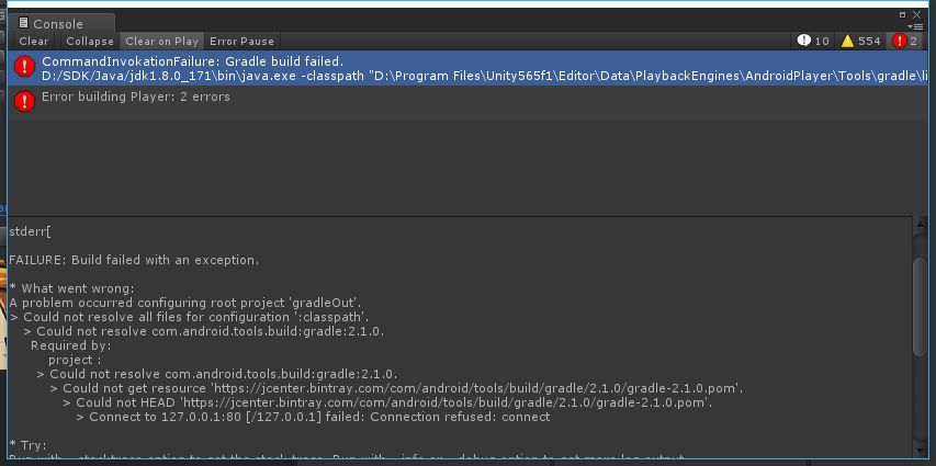 Unity 5 6 x Gradle build APK error reporting Connection